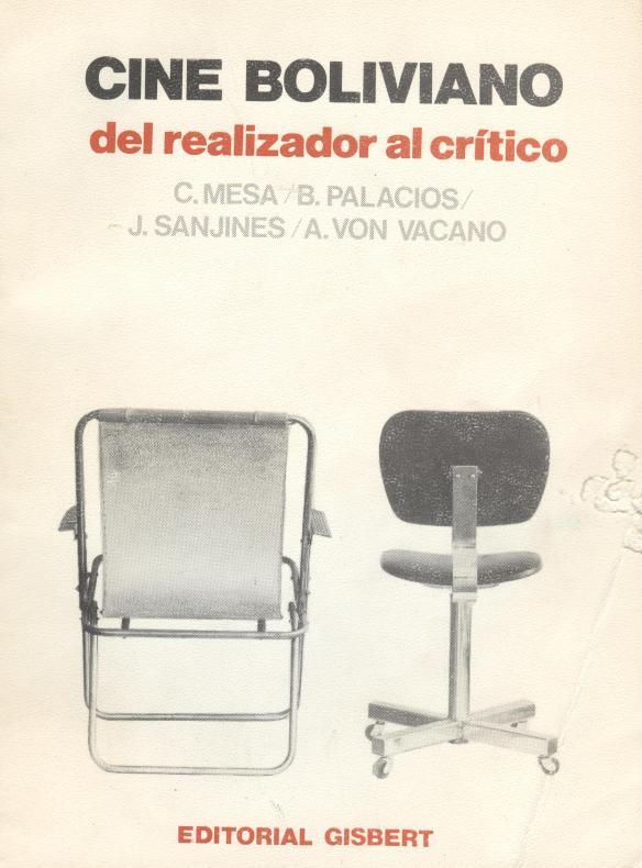 1979, cine boliviano del realizador al crítico